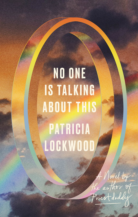 No One is Talking About This by Patricia Lockwood book review