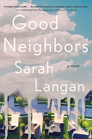 Good Neighbors by Sarah Langan book review
