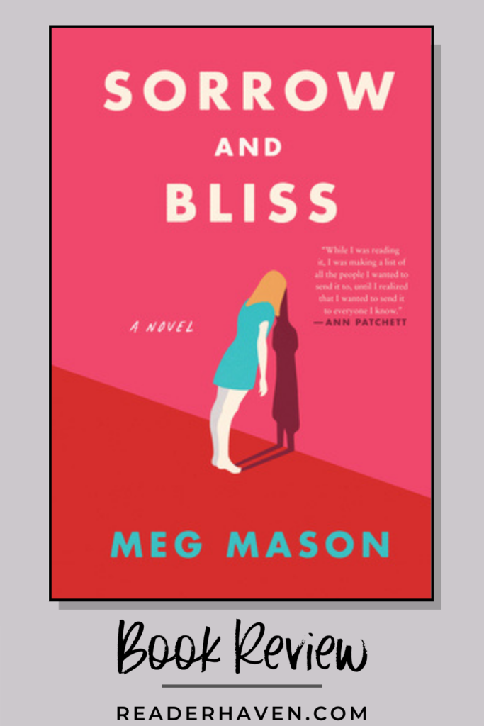 Sorrow and Bliss by Meg Mason book review