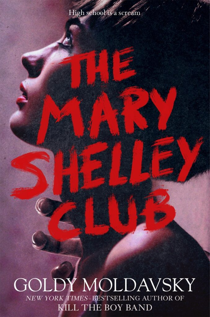 The Mary Shelley Club by Goldy Moldavsky book cover