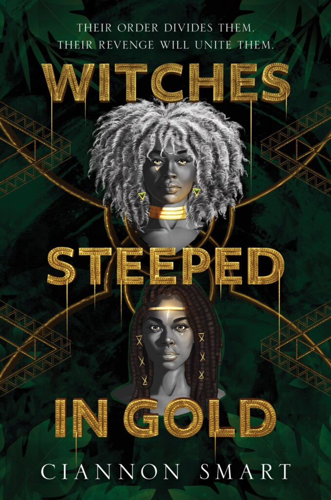 Witches Steeped in Gold by Ciannon Smart book cover