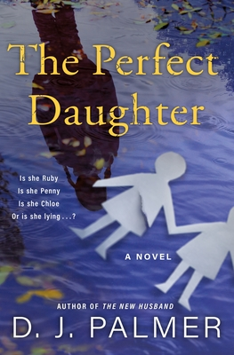 The Perfect Daughter by D.J. Palmer book cover