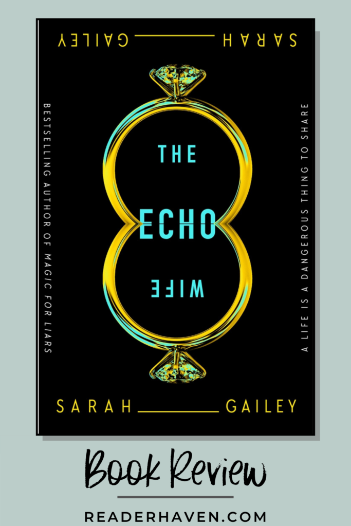 The Echo Wife by Sarah Gailey book review