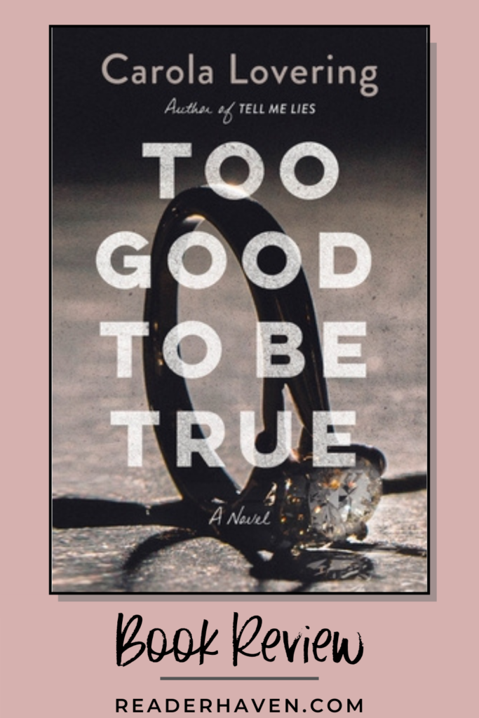Too Good to Be True by Carola Lovering book review