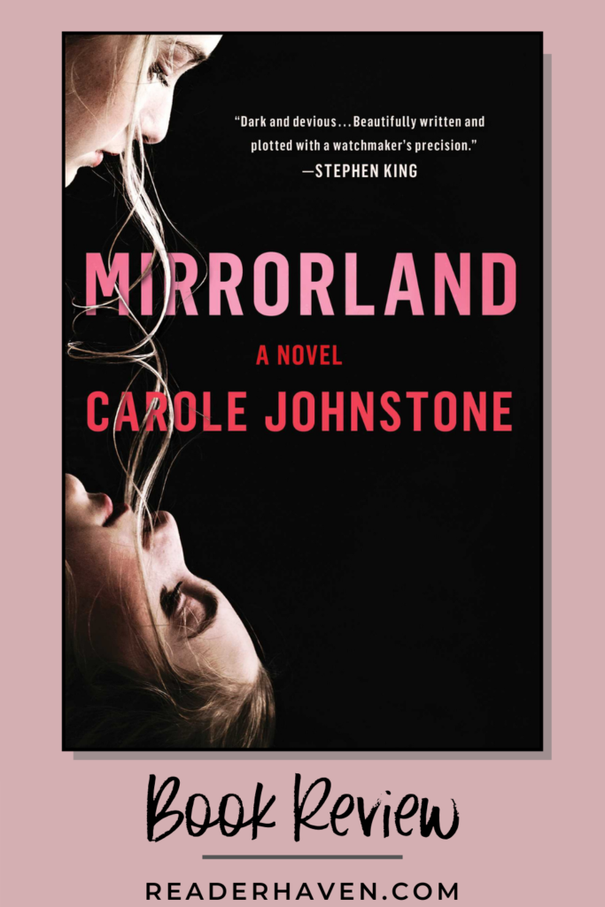 Mirrorland by Carole Johnstone book review