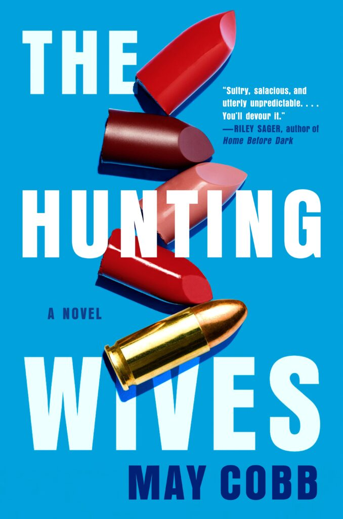 The Hunting Wives by May Cobb book excerpt
