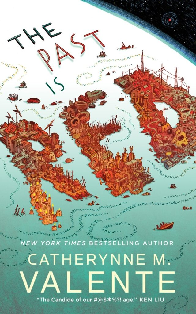 The Past is Red by Catherynne M. Valente