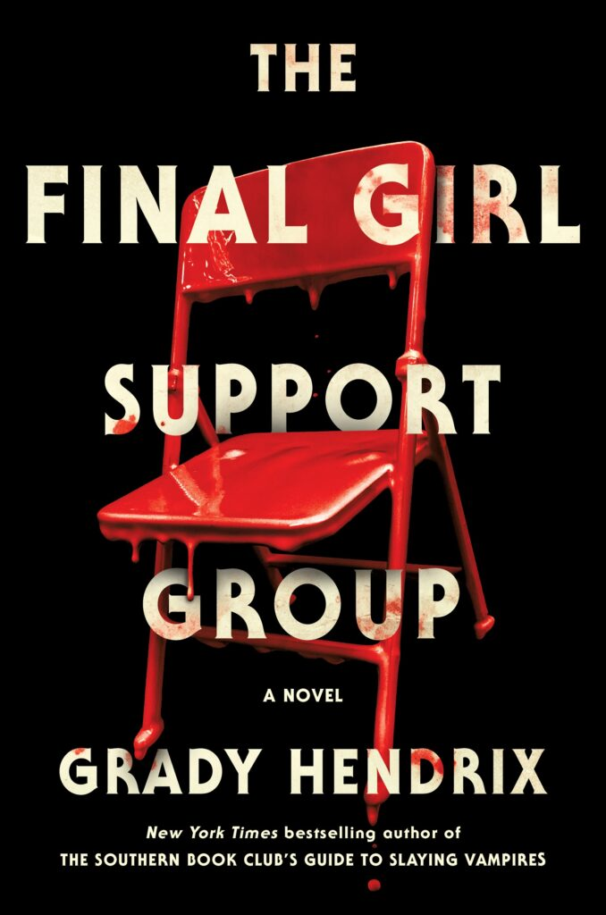 The Final Girl Support Group by Grady Hendrix book cover