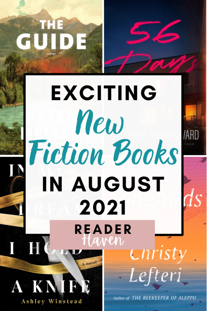 August 2021 Books: New Fiction to Get Excited About