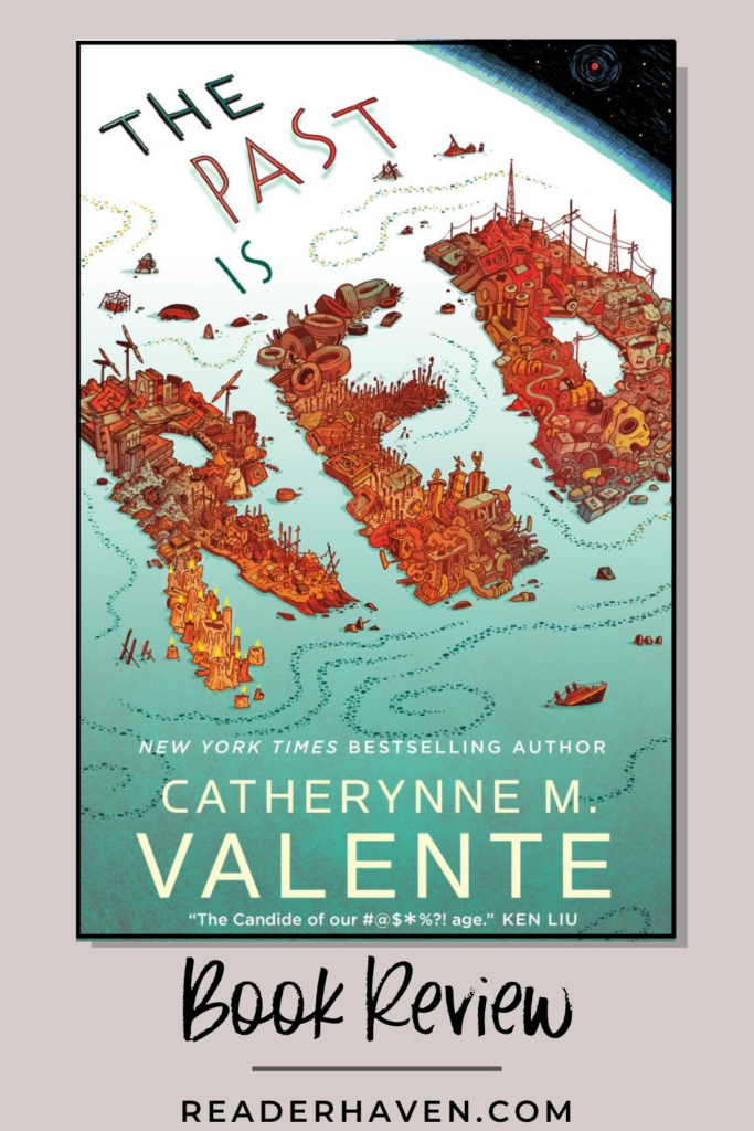 The Past is Red by Catherynne M. Valente book review