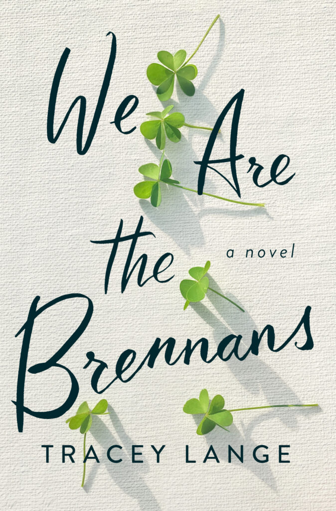 We Are the Brennans by Tracey Lange book review