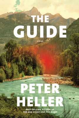 The Guide by Peter Heller book cover
