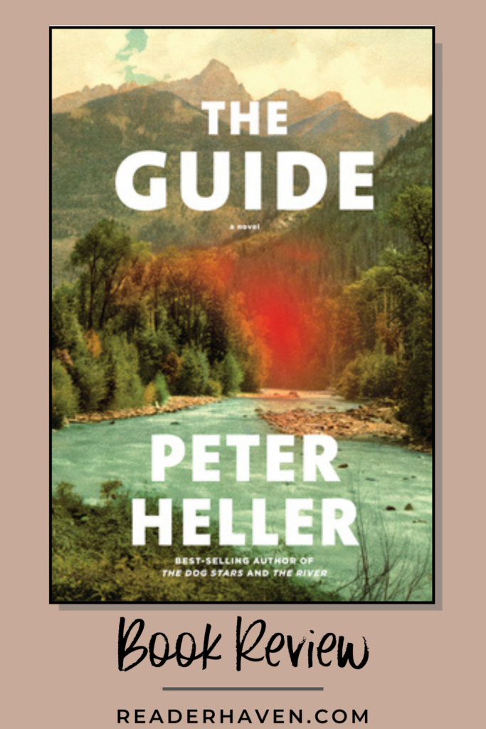 The Guide by Peter Heller book review