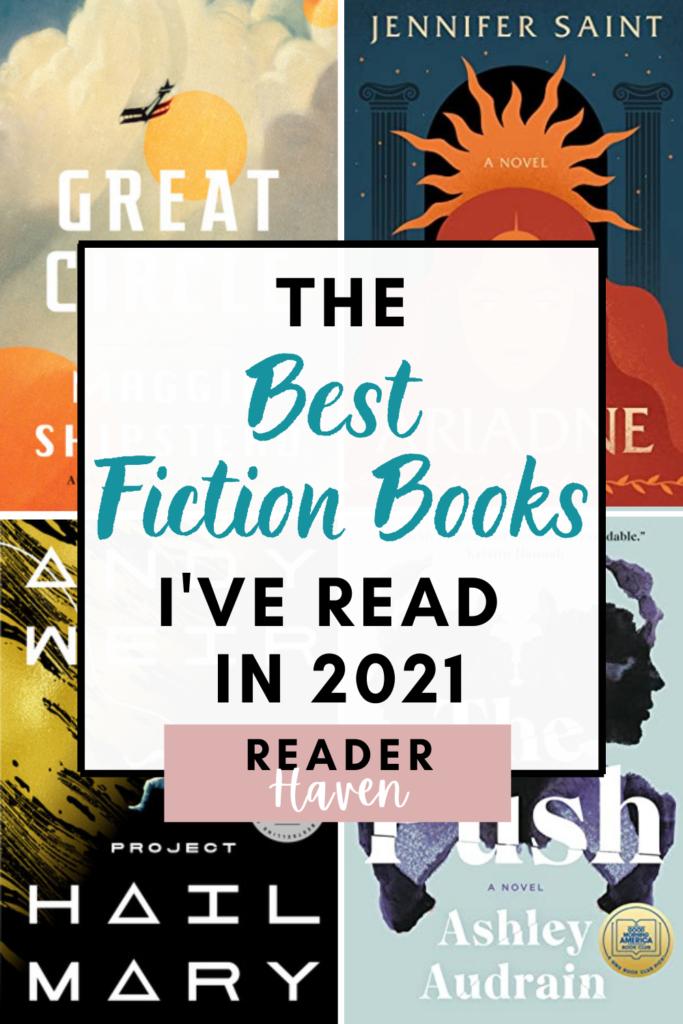 The Best Fiction Books I've Read in 2021 (So Far)